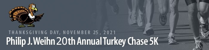 Philip J. Weihn 5th Annual Turkey Chase 5K